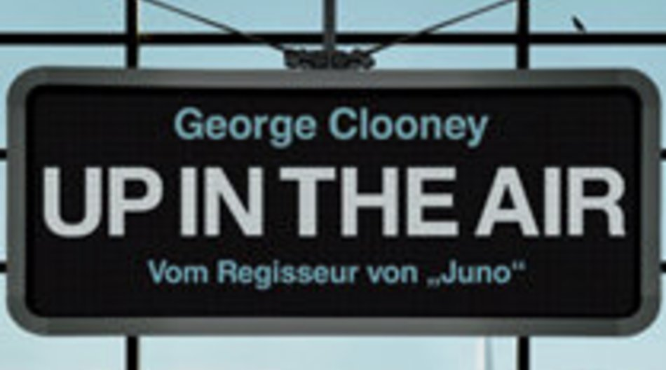 Up In The Air - Oscarnominierter Kinofilm mit George Clooney