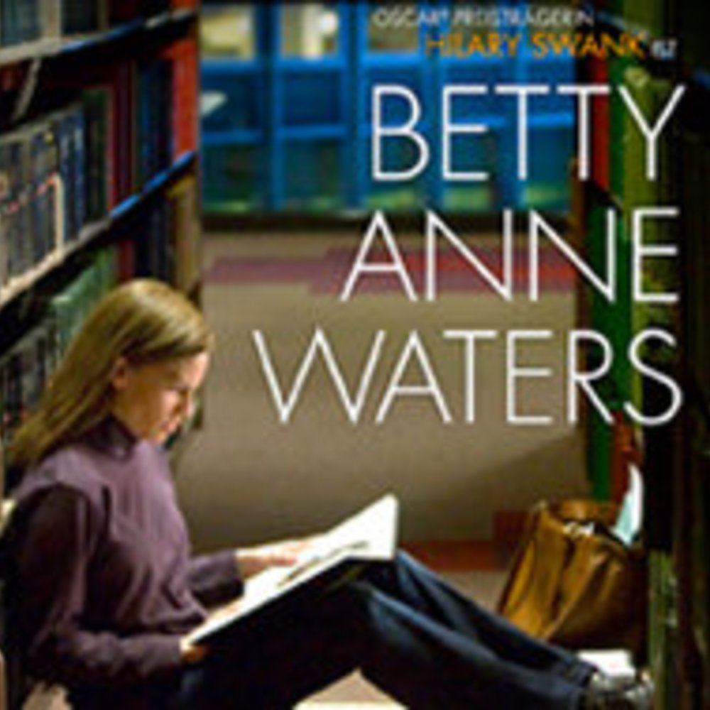 Betty Anne Waters: Justiz-Drama mit Hilary Swank