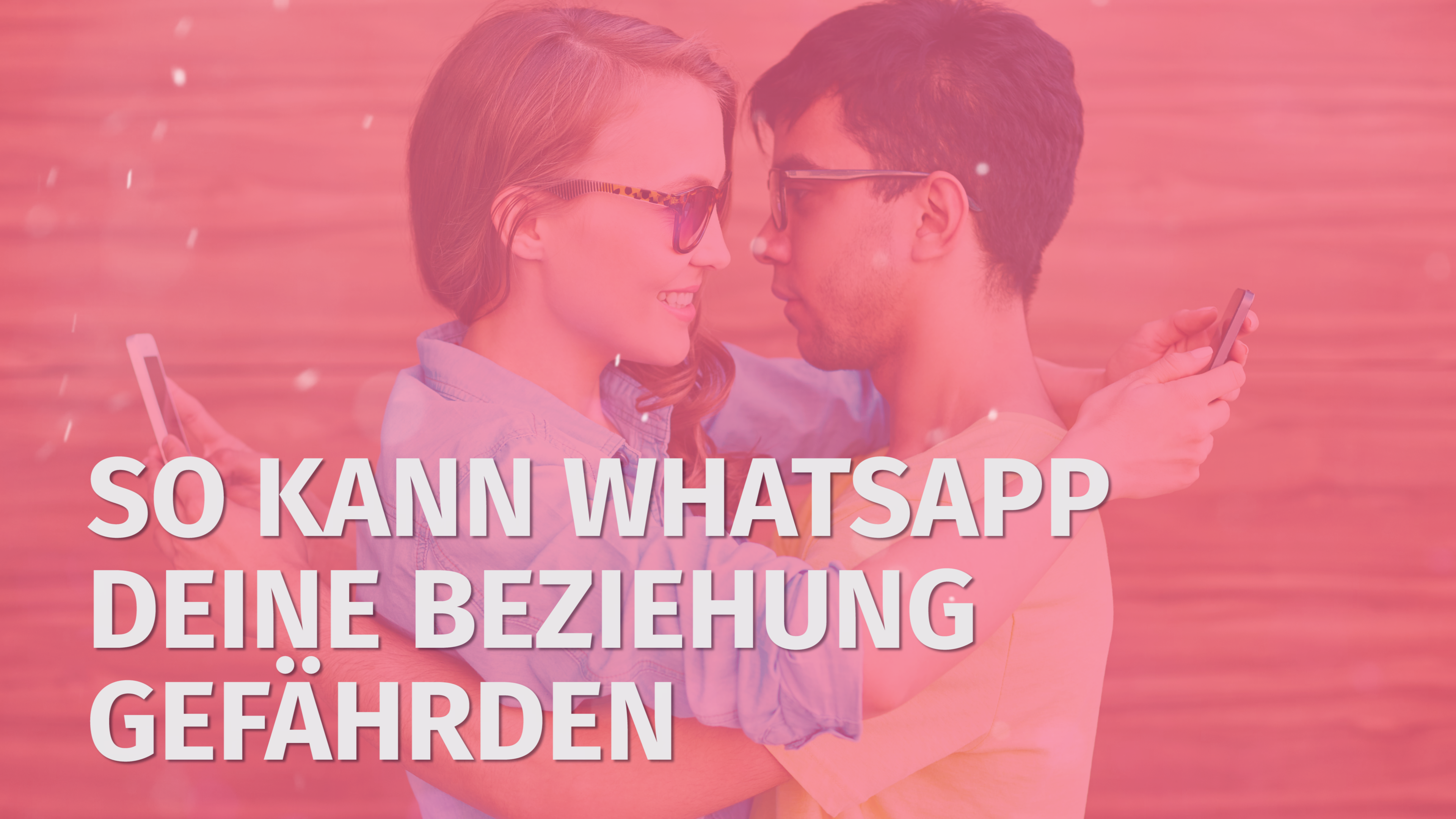 anfangsphase beziehung tipps