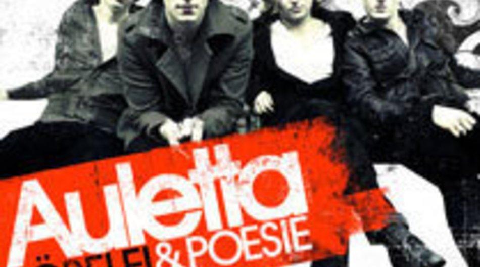 Auletta – Pöbelei und Poesie