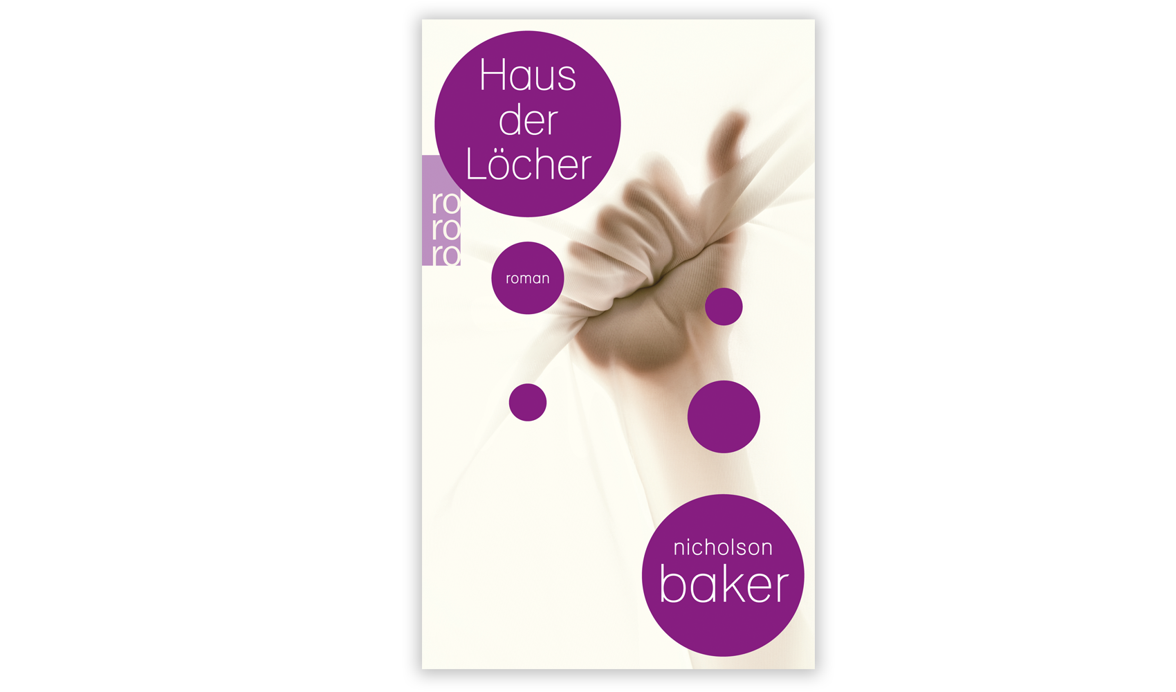 Nicholson Baker_Haus der Löcher