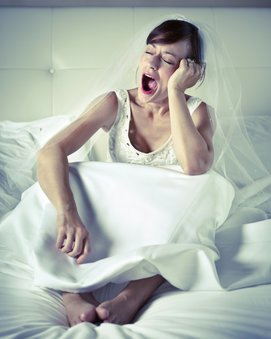 Die Braut ist oft zu müde