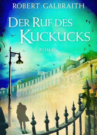 """""""Der Ruf der Kuckucks"""": Der neue Krimibestseller"""