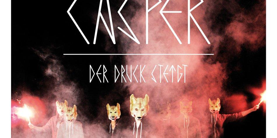 Casper: Der Druck steigt (live)